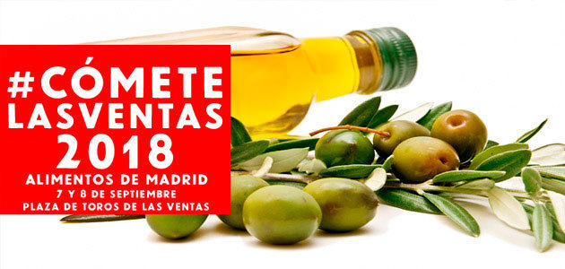 AOVEs bajo el amparo de Aceite de Madrid participarán en Cómete Las Ventas 2018