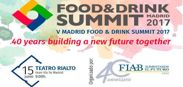 Madrid Food & Drink Summit 2017 analizará los retos de las empresas alimentarias