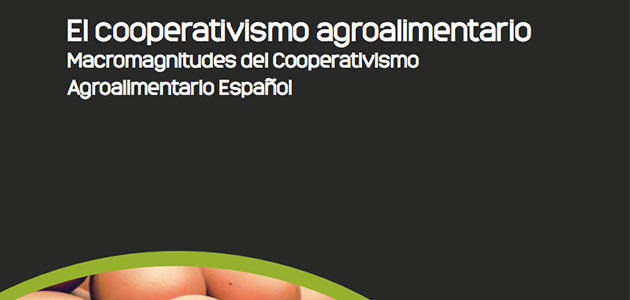 Las cooperativas españolas aumentan su empleo y facturación