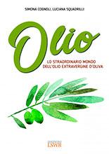 Olio, el extraordinario mundo del aceite de oliva virgen extra