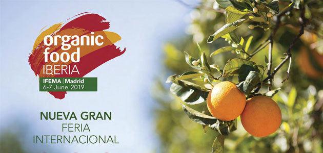 Organic Food Iberia, la nueva cita internacional de la alimentación ecológica