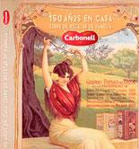 Carbonell conmemora en un libro sus 150 años en las cocinas españolas
