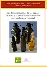 Las denominaciones de los aceites de oliva y la orientación al mercado: un estudio experimental