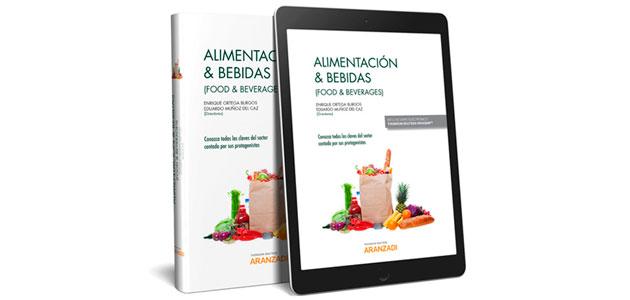 Alimentación y Bebidas (Food & Beverages), la primera gran obra sobre toda la cadena alimentaria española