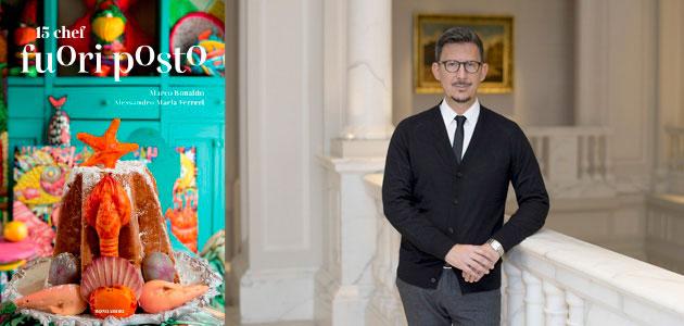'15 chef fuori posto', un libro con recetas de destacados chefs internacionales para eventos cotidianos