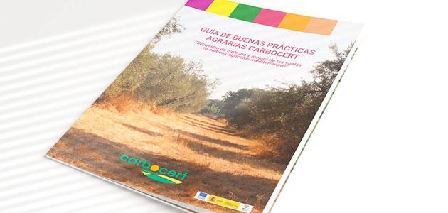 Lanzan una guía de buenas prácticas agrarias para mejorar el secuestro de carbono en suelos agrícolas
