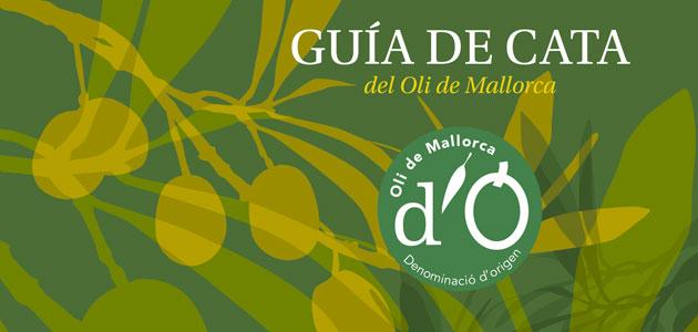 Una guía de cata para disfrutar del AOVE de la DOP Oli de Mallorca