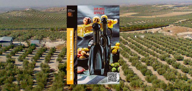 Una guía que destaca la relevancia agroindustrial del olivar sevillano en clave turística
