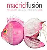 Madrid Fusión 2015: un recorrido apasionante por la cultura gastronómica del mundo