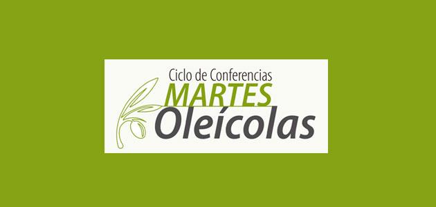 'Martes Oleícolas': programa y conferencias