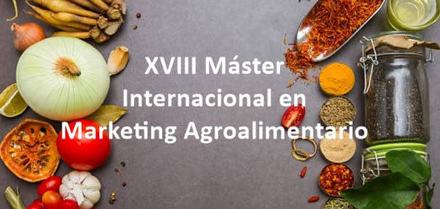 El CIHEAM organiza el XVIII Máster Internacional en Marketing Agroalimentario