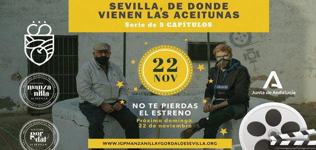 La IGP Manzanilla y Gordal de Sevilla protagoniza una miniserie para dar a conocer sus valores