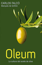 Oleum, la cultura del aceite de oliva