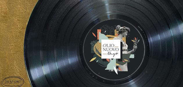 Olio Nuovo Days lanza una playlist inspirada en el AOVE