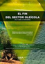 El fin del sector oleícola (tal y como lo conocemos)