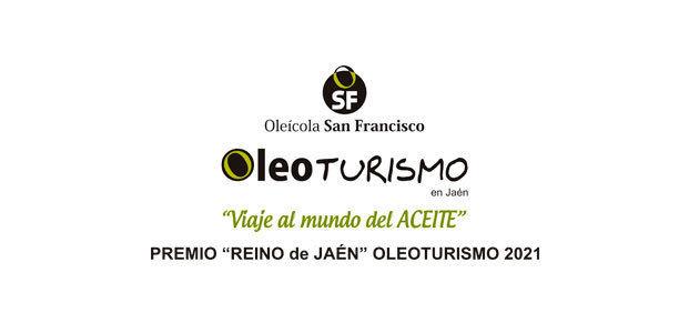 Oleícola San Francisco recibe el Premio Oleoturismo 2021