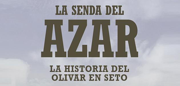 Últimos días para inscribirte en el documental 'La Senda del Azar', la mayor revolución de la olivicultura