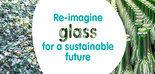 'Re-imaginar el vidrio para un futuro sostenible', el propósito de Verallia para las próximas décadas
